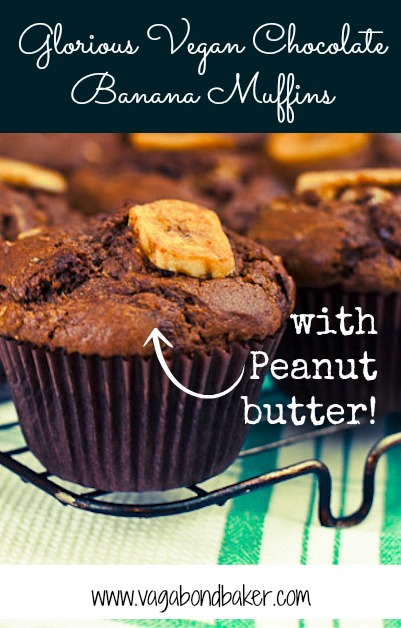 Glorious Vegan Chocolate and Banana Muffins with Peanut Butter
