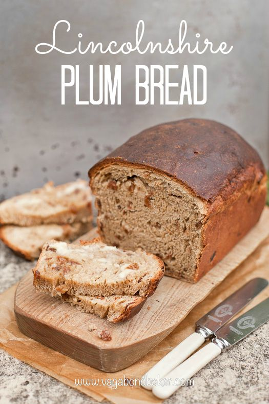 Lincolnshire Plum Bread // fruit loaf // British