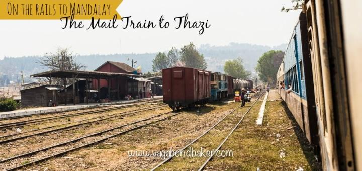 Mail Train to Thazi, Myanmar Railway, Myanmar Railways, Burma