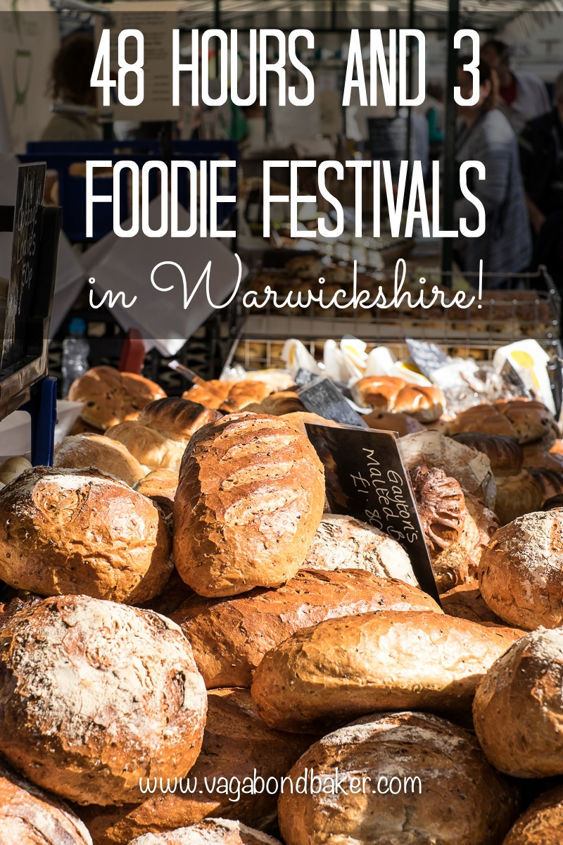 48 Hours and 3 Foodie Festivals in Warwickshire