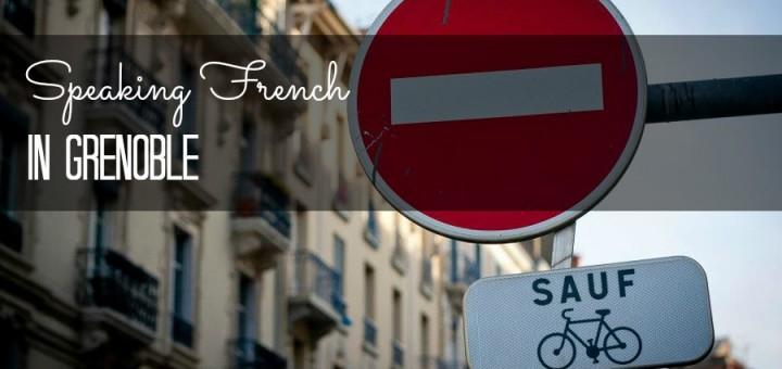 Speaking French In Grenoble France