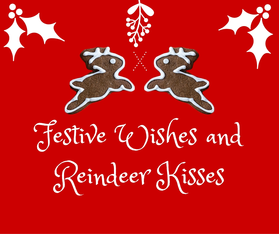 Festive Wishes and Reindeer Kisses