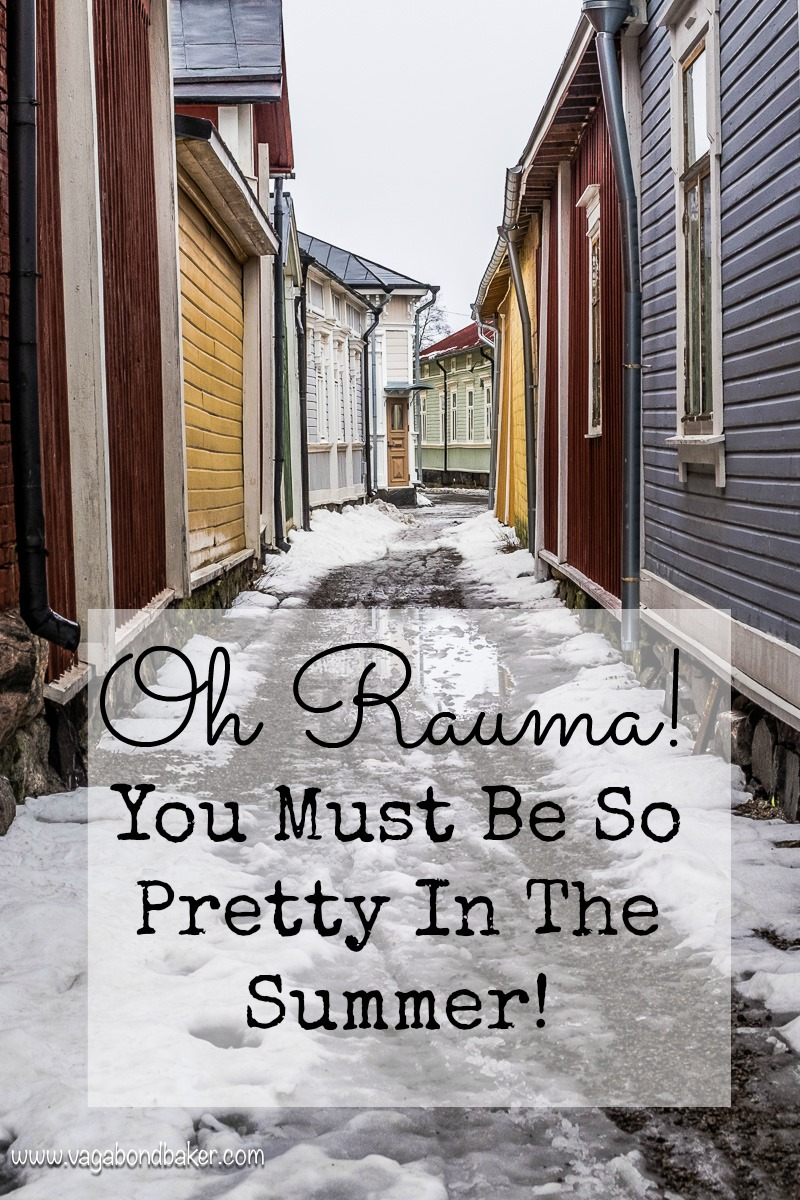 Oh Rauma! You Must Be So Pretty In The Summer