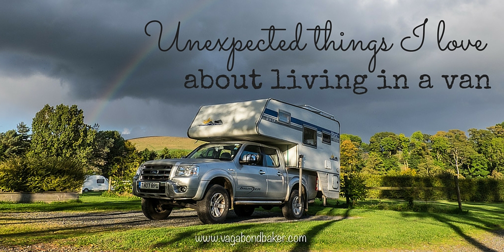 unexpected things I love about living in a van. Vanlife
